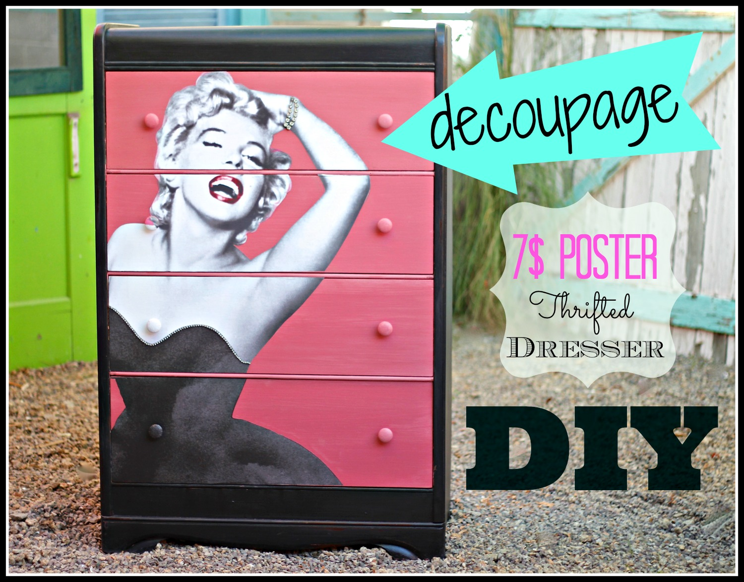 Decoupage dresser with a poster of Marilyn Monroe