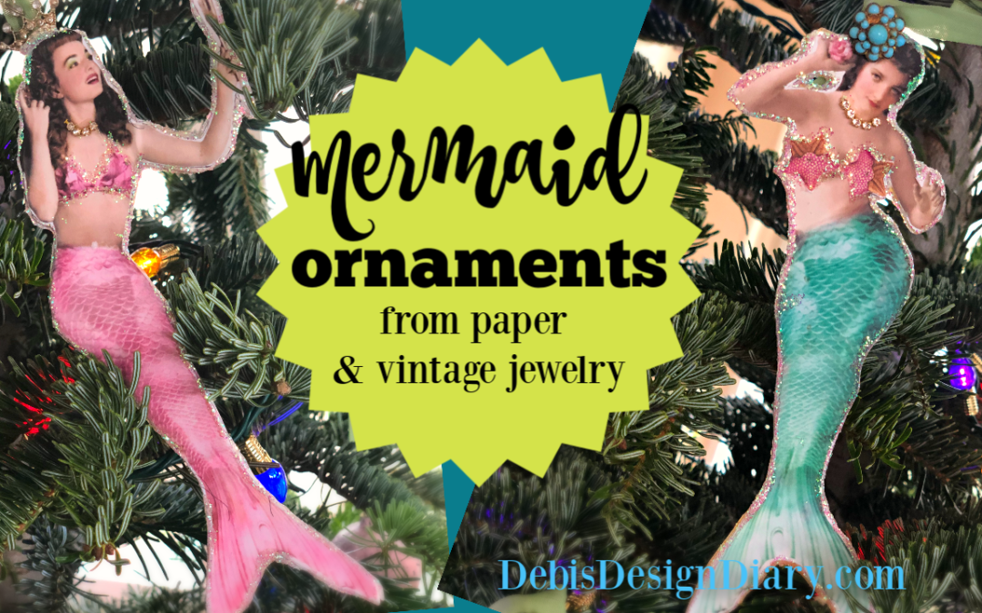 DIY Mermaid Ornaments & the Story About When The Sheriff Flagged Me Down